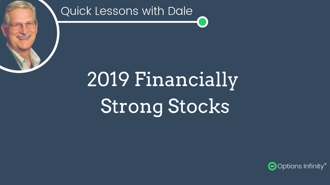 Quick Lesson - 2019 Financially Strong Stocks